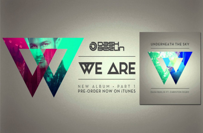 Dash Berlin We Are Part I