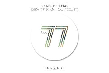 Oliver-Heldens-Ibiza-77-Can-You-Feel-It