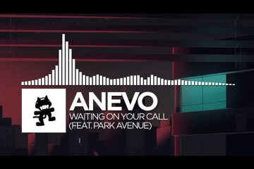 Anevo-Waiting-On-Your-Call-feat.-Park-Avenue-Monstercat-Release