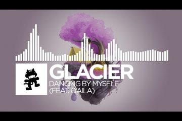 Glacier-Dancing-By-Myself-feat.-QAILA-Monstercat-Release