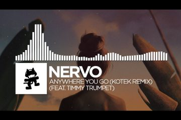 NERVO-Anywhere-You-Go-Kotek-Remix-feat.-Timmy-Trumpet-Monstercat-Release