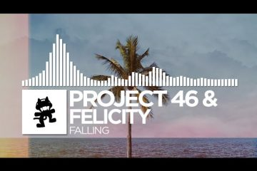 Project-46-Felicity-Falling-Monstercat-Release