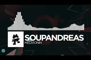 Soupandreas-Melatonin-Monstercat-Release