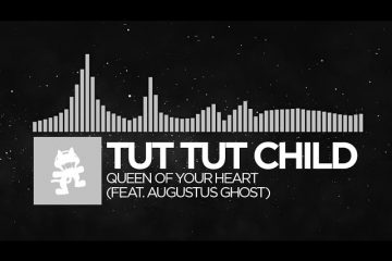 Electronic-Tut-Tut-Child-Queen-Of-Your-Heart-feat.-Augustus-Ghost-Monstercat-LP-Release