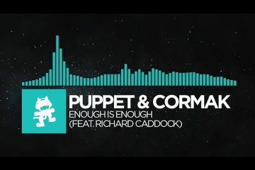 Indie-Dance-Puppet-Cormak-Enough-Is-Enough-feat.-Richard-Caddock-Monstercat-Release