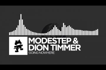 Modestep-Dion-Timmer-Going-Nowhere-Monstercat-Release