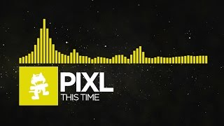 Electro-PIXL-This-Time-Monstercat-Release