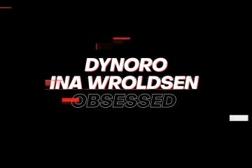 Dynoro-x-Ina-Wroldsen-Obsessed-Official-Video