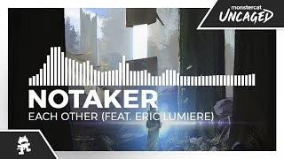 Notaker-Each-Other-feat.-Eric-Lumiere-Monstercat-Release