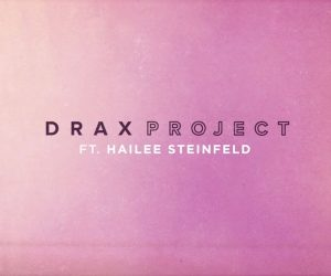 Woke-Up-Late-ft.-Hailee-Steinfeld-Drax-Project-Official-Lyric-Video