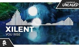 Xilent-You-Rise-Monstercat-Release