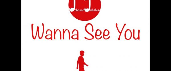 Johnson-Jeduthun-Wanna-See-You-Official-Lyrics-Video